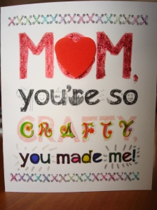 Mother's Day card for me mum...with some crafty alterations